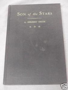 Son of the Stars by G. Herbert Smith 1947 Beta Theta Pi