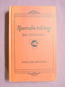 Speedwriting Dictionary Charles E. Smith 1943 H/C