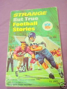 Strange But True Football Stories 1971 Zander Hollander
