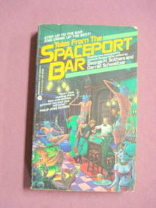 Tales From The Spaceport Bar 1987 PB 22 Sci-Fi Stories