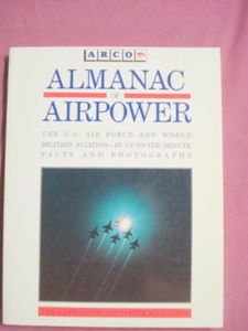 The Almanac of Airpower Arco 1989 SC First Edition