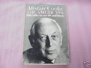 The Americans by Allister Cooke 1979 HC 1st Edition