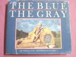 The Blue and The Gray Thomas B. Allen Civil War H/C