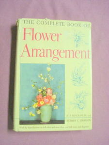 The Complete Book of Flower Arrangement 1954 H/C