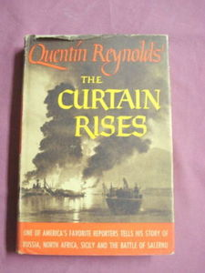 The Curtain Rises Quentin Reynolds 1944 WWII 1st Edit.