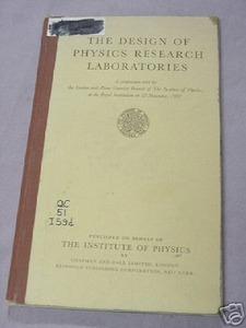 The Design of Physics Research Laboratories 1959 HC