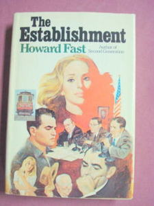 The Establishment by Howard Fast HC 1979