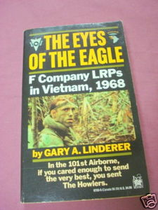 The Eyes of the Eagle 1991 PB F Company LRPs Vietnam