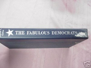 The Fabulous Democrats by David L. Cohn 1956 Hardcover