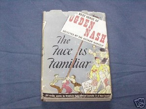 The Face is Familiar 1941 Ogden Nash HC Poetry