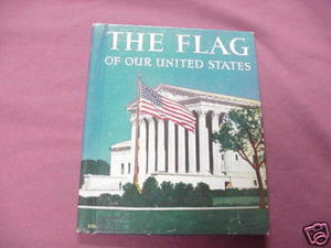 The Flag of Our United States 1939 HC James A. Moss