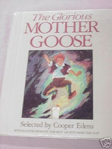 The Glorious Mother Goose by Cooper Edens HC 1988