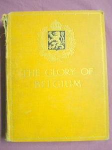 The Glory of Belgium Roger Ingpen HC circa 1915