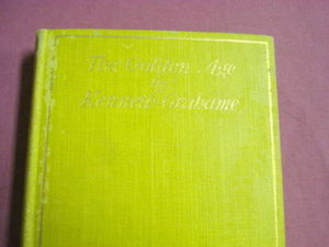 The Golden Age 1896 Kenneth Grahame Children's Stories