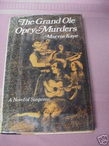 The Grand Ole Opry Murders 1974 Marvin Kaye 1st Edition