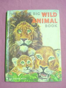 The Great Big Wild Animal Book HC 1972