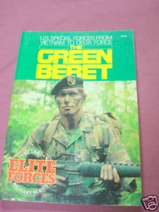 The Green Beret 1986 PB From Vietnam to Delta Force