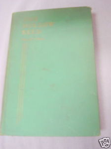 The Hollow Reed 1935 HC Mary J. J. Wrinn