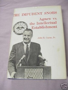 The Impudent Snobs 1972 Agnew vs. Intellectuals
