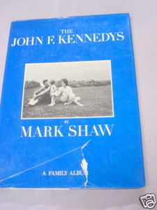The John F. Kennedys A Family Album 1964 HC Mark Shaw