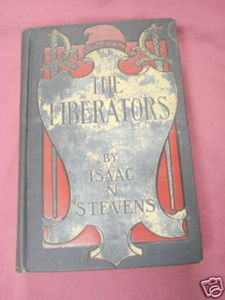 The Liberators 1908 Political HC Isaac N. Stevens