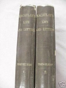 The Life and Letters of Lord Macaulay 1875 2 Vol Set