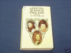 The Lives of the Kings and Queens of England Fraser PB