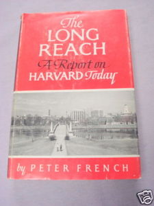 The Long Reach A Report on Harvard Today 1962 HC