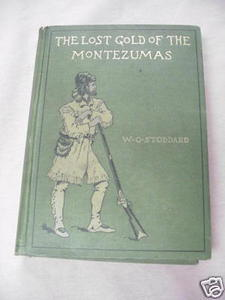 The Lost Gold of the Montezumas 1898 The Alamo Stoddard