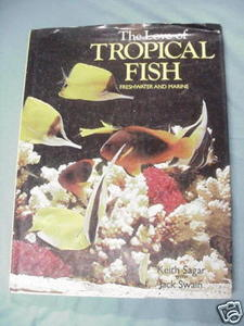 The Love of Tropical Fish 1976 Freshwater and Marine