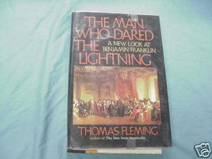 The Man Who Dared the Lightning Benjamin Franklin 1971