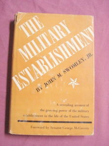 The Military Establishment HC Swomley 1967