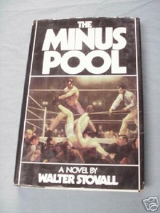 The Minus Pool 1980 HC Walter Stovall