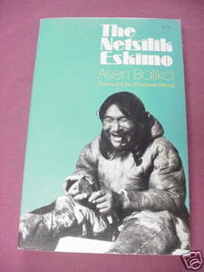 The Netsilik Eskimo by Asen Balikci 1970 Softcover