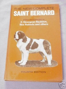 The New Complete Saint Bernard 1973 E. George Raulston