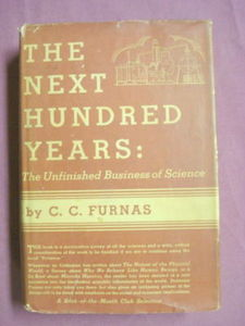 The Next Hundred Years C. C. Furnas HC 1936