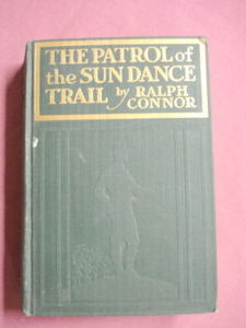 The Patrol of The Sundance Trail Ralph O'Connor 1914 HC