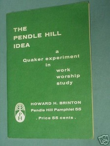 The Pendle Hill Idea 1970 Pamphlet Quaker Booklet