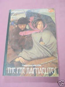 The Pre-Raphaelites 1983 Art Softcover Timothy Hilton