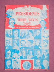 The Presidents and Their Wives 1956 Softcover Book