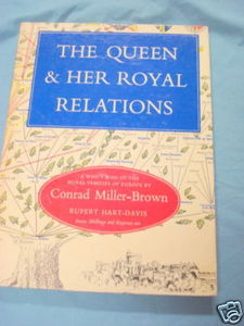 The Queen & Her Royal Relations Conrad Miller-Brown