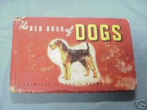 The Red Book of Dogs 1941 Robert Briggs Logan