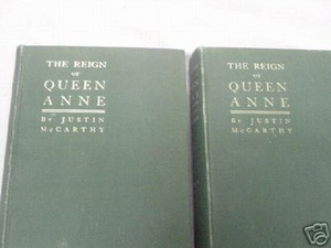 The Reign of Queen Anne 2 Vols. 1902 Justin McCarthy