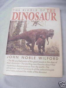 The Riddle of the Dinosaur HC 1985 John Noble Wilford