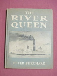 The River Queen Peter Burchard 1957 HC Steamboat Story