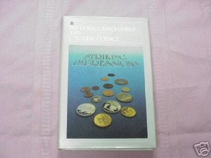 The Royal Canadian Mint and Canadian Coinage HC Haxby