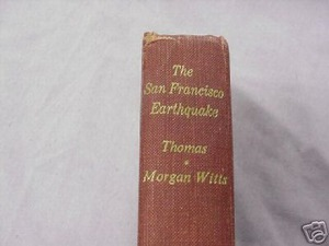 The San Francisco Earthquake HC Gordon Thomas 1971