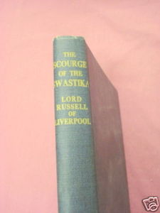 The Scourge of the Swastika 1954 HC Lord Russell