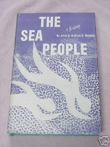 The Sea People 1957 Fantasy HC Julius & Wilkie Sizemore