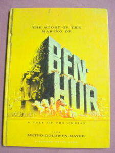 The Story of the Making of Ben-Hur 1959 HC Movie Book